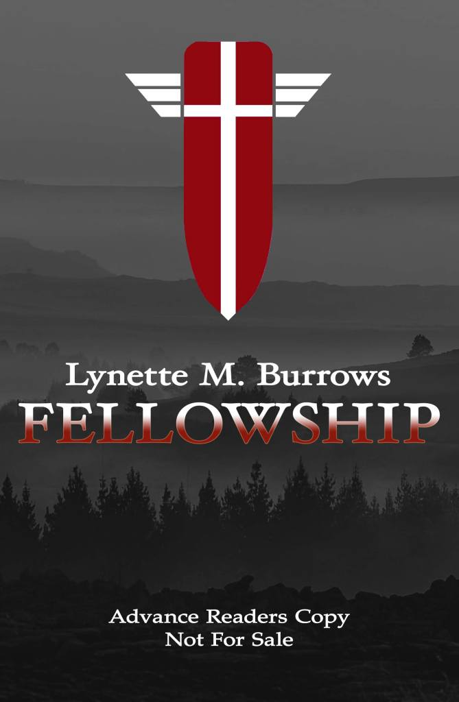 The arc cover for Fellowship, a short novel, is a black and white image of the blue ridge Mountains with a red and white Fellowship Shield suspended above the title.