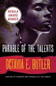 Image of Parable of the Talents by Octavia E. Butler one of the prizes in my one year anniversary and giveaway celebration.