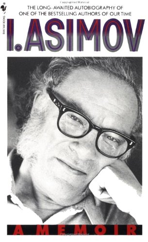 """Image of Isaac Asimov on the cover of his memoir. """"The Last Question"""" written by Asimov is reviewed on LynetteMBurrows.com."""