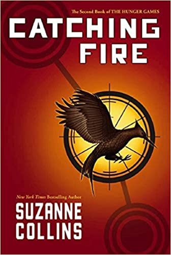 Cover of Catching Fire by Suzanne Collins a story of sacrifice illustrating the importance of sacrifice in your life