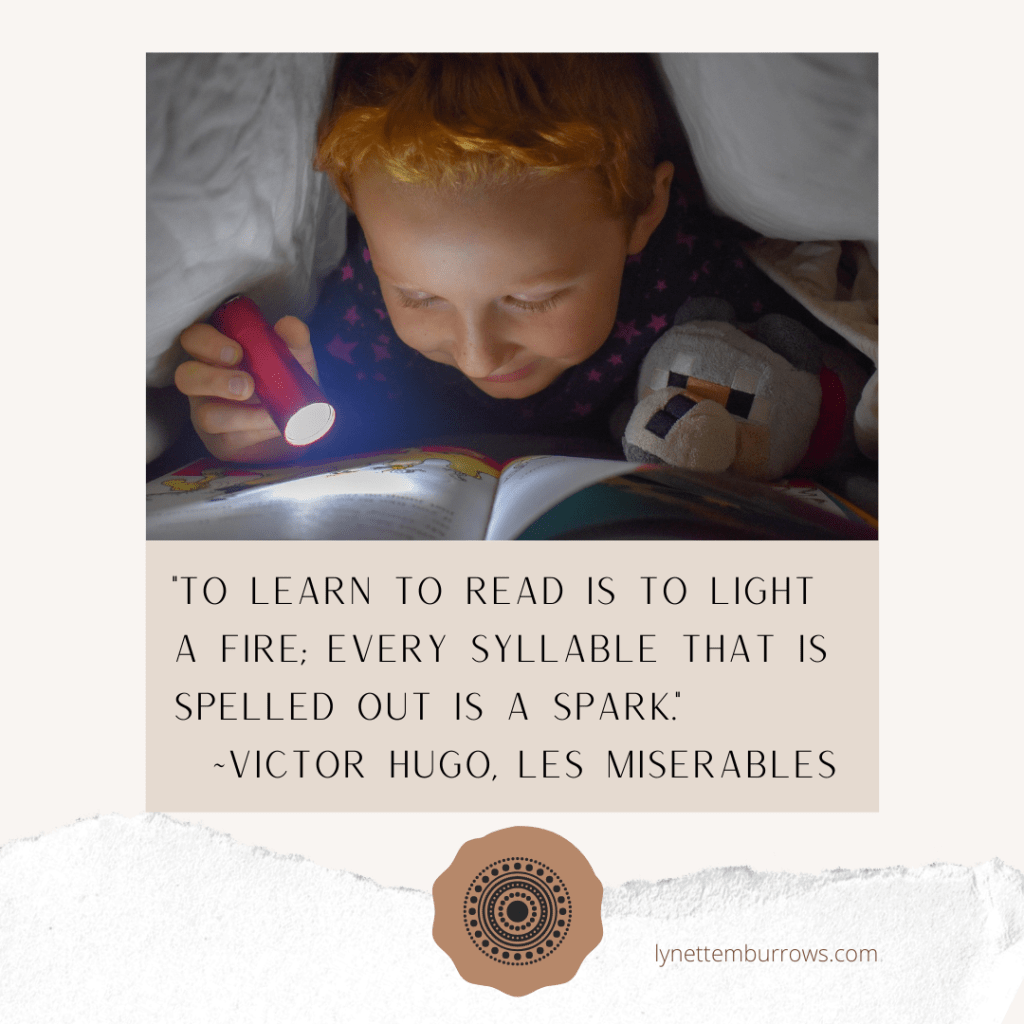 "The mystical adventure of reading for pleasure shows a young boy reading in bed by flashlight with the Victor Hugo, Les Miserables quote ""to learn to read is to light a fire; every syllable that is spelled out is a spark."""
