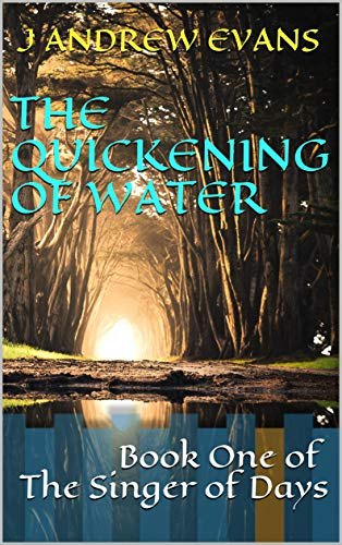 image of book cover for The Quickening of Water--one of the samples of great first lines