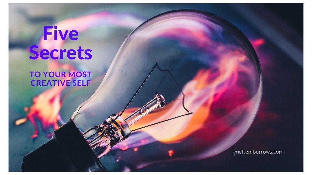 image of a light bulb with a colorful flare behind it titled five secrets to your most creative self.