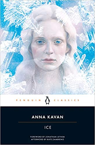 Anna Kavan's book, Ice, has a cover that is an albino-like woman's portrait on a blue field. Superimposed over the blue and the woman's face is white frost-like graphics.