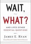Wait What - James Ryan