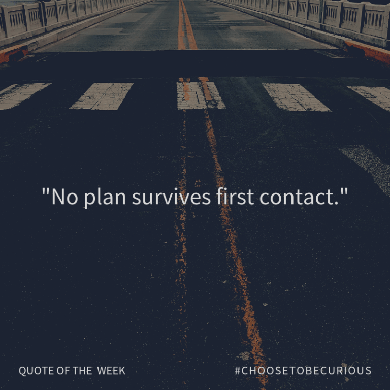 No plan survives first contact