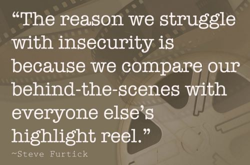 Image result for comparing ourselves with others' highlight reel