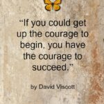 Quote - Courage by David Viscott