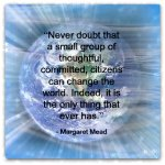 Quote - Change the World Margaret Mead