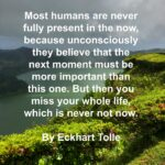 Quote - Present by Eckhart Tolle