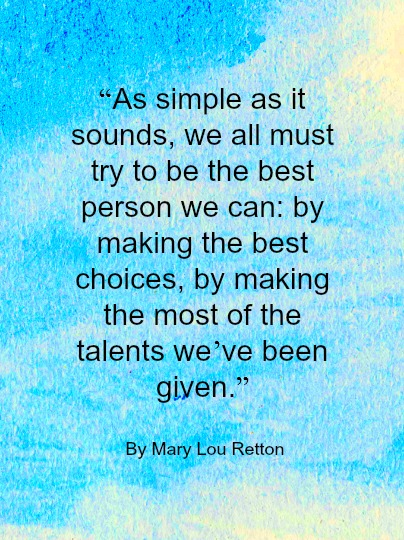 Quote - Be Your Best ny Mary Lou Retton