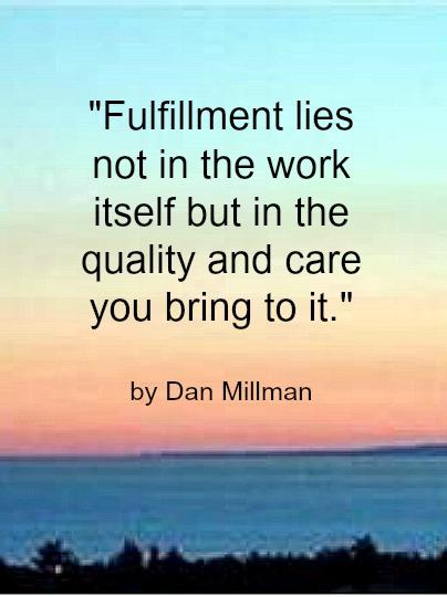 Quote - Fulfillment by Dan Millman