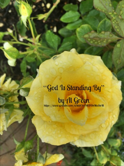 Song - God Is Standing By by Al Green