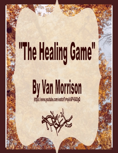 Songs - The Healing Game by Van Morrison