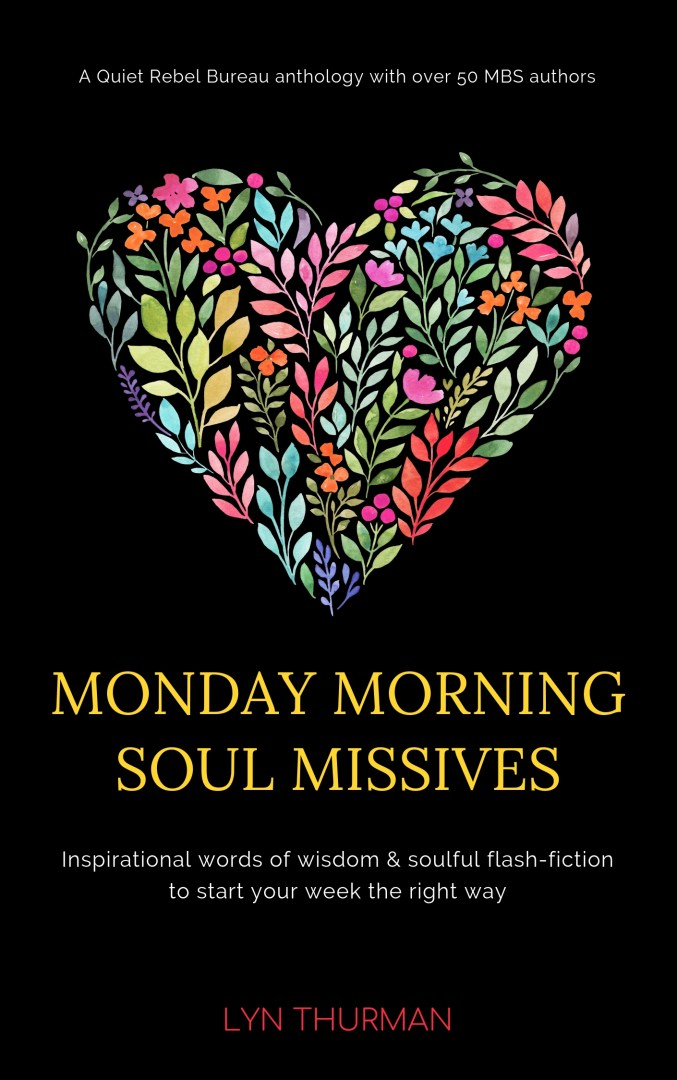Monday Morning Soul Missives Anthology