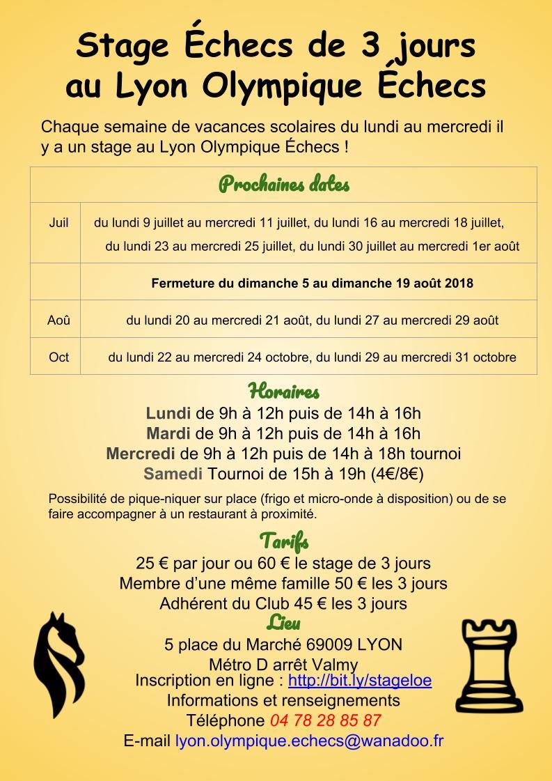 Lyon Olympique Échecs ferme ce soir à 20h (samedi 4 août) mais ré ouvre déjà le lundi 20 août, 8h30 du matin ! Stages et Tournois !