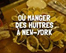 Où manger des huitres à New-York