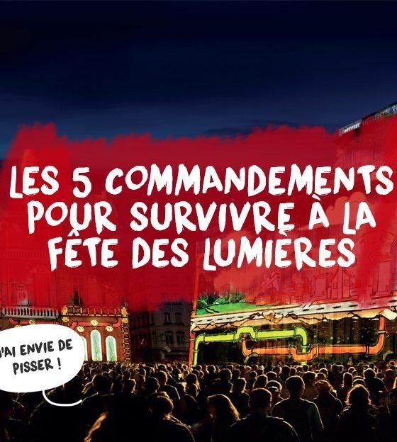 Les 5 commandements pour survivre à la Fête des Lumières