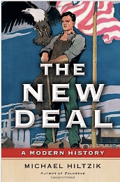Cb4fe The New Deal A Modern American History by Michael Hiltzik