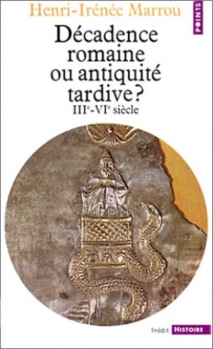 henri-irenee-marrou-decadence-romaine-ou-antiquite-tardive