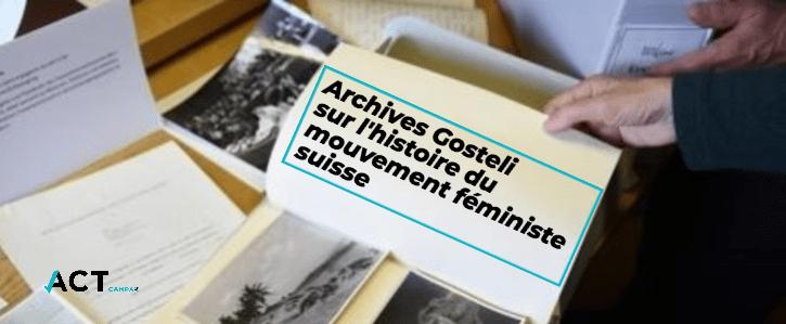 Les archives Gosteli ont été sauvées!