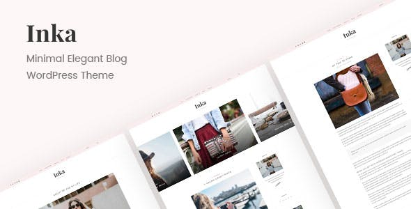 Inka | Minimal Blog WordPress Theme