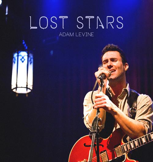 Adam Levine – Lost Stars Lyrics