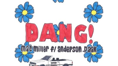 Mac Miller - Dang! feat. Anderson .Paak Lyrics
