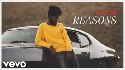Khalid - Reasons Lyrics