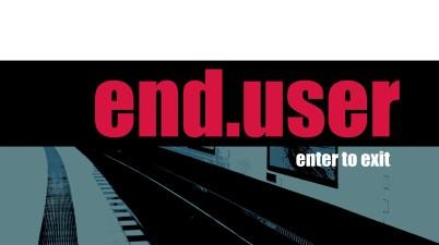 Enduser – Enter To Exit (Album Lyrics)