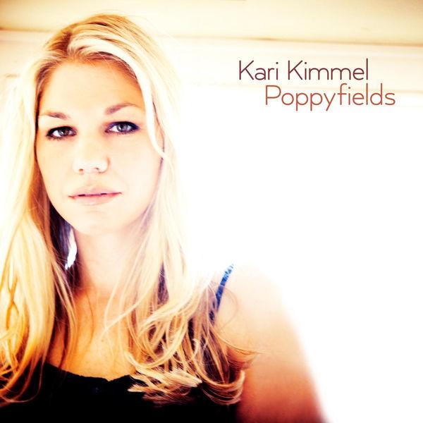 Kari Kimmel – Poppyfields (Album Lyrics )