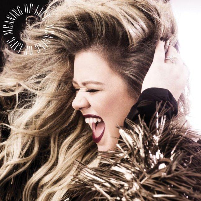 Kelly Clarkson – Meaning Of Life (Album Lyrics)