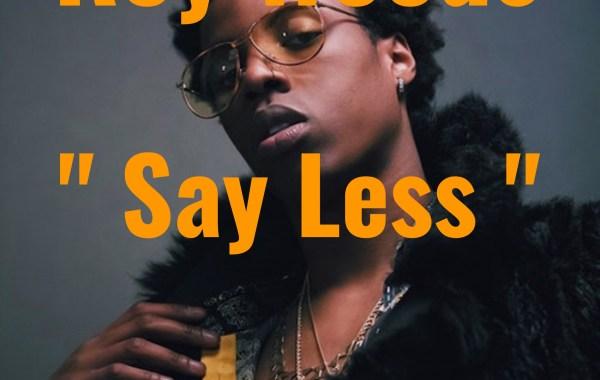 Say Less Album 2017