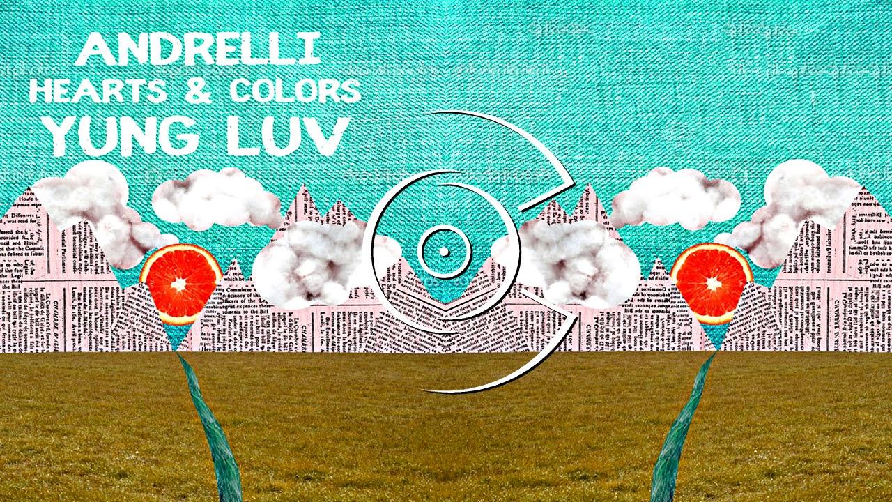 Andrelli – Yung Luv Lyrics