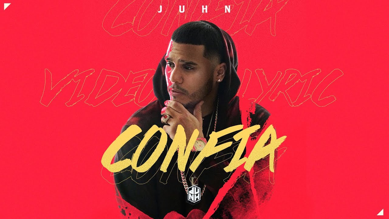 Juhn – Confia Lyrics