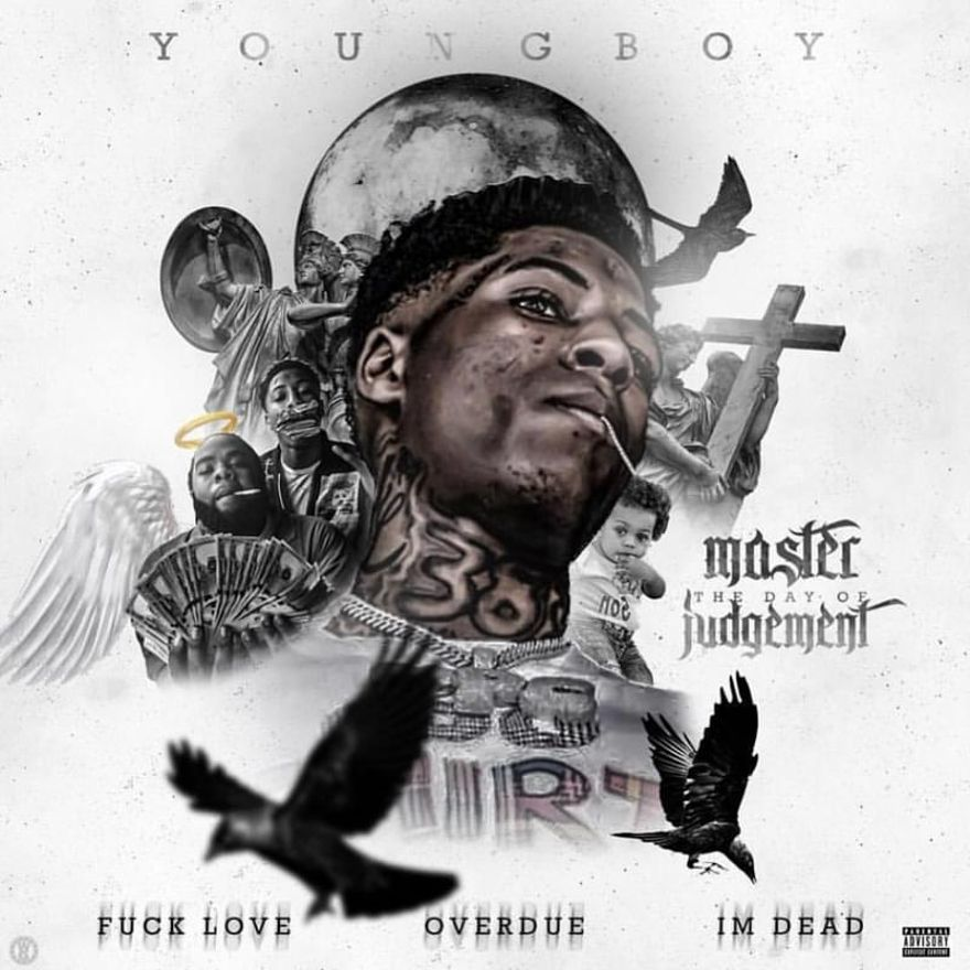 Youngboy Never Broke Again – Master The Day Of Judgement (Album Lyrics)
