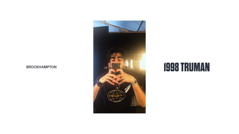 BROCKHAMPTON – 1998 TRUMAN Lyrics