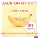 Jaden Smith – BACK ON MY SHIT Lyrics