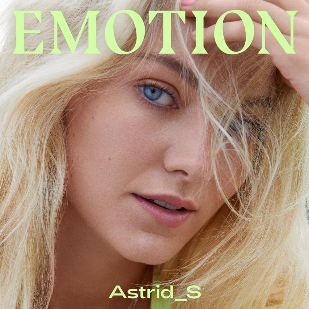 Astrid S – Emotion Lyrics