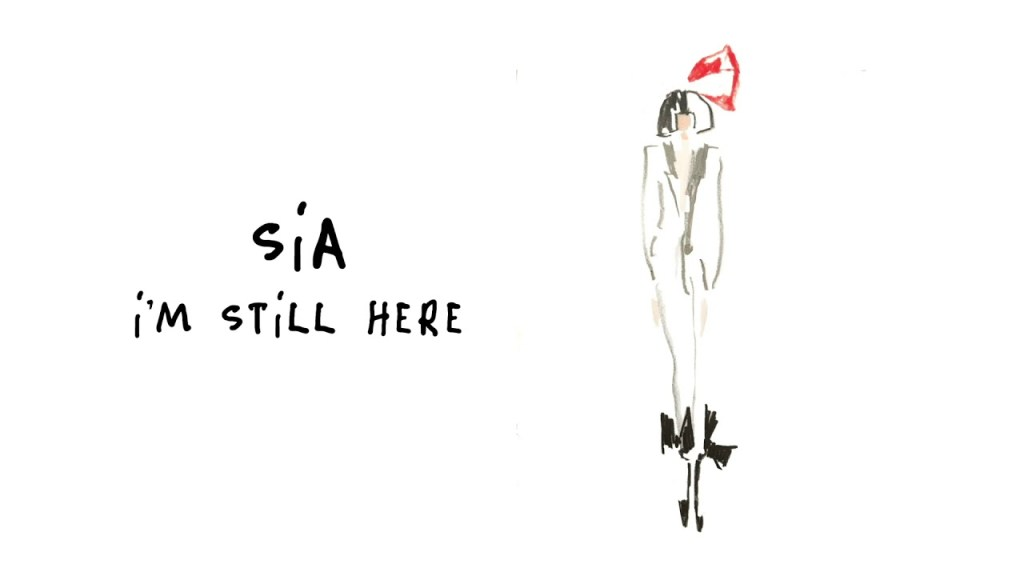 Sia – I'm Still Here Lyrics