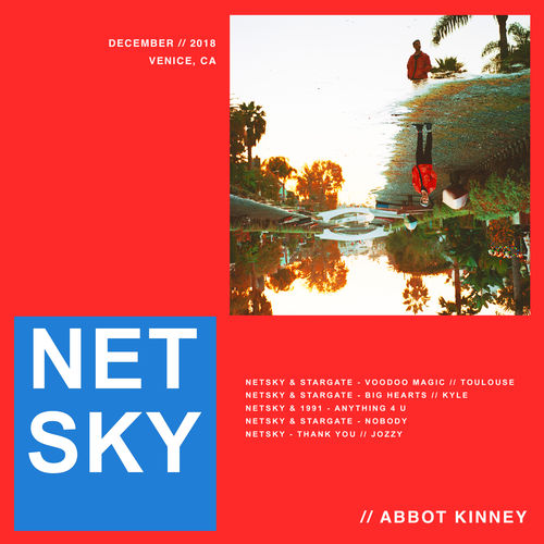 Netsky – Abbot Kinney (EP Lyrics)