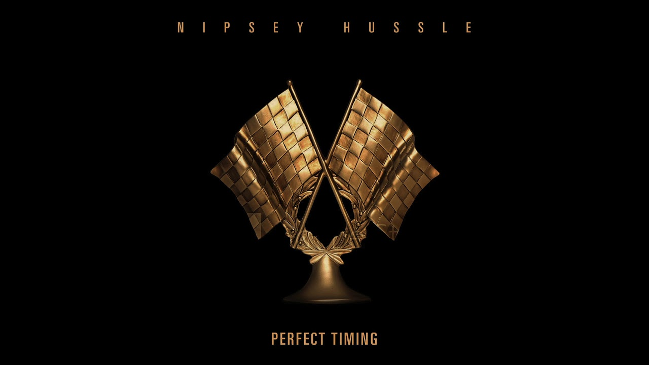 Nipsey Hussle – Perfect Timing Lyrics | LyricsFa