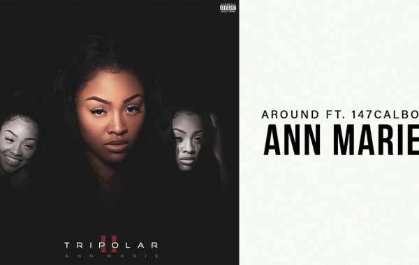 Ann Marie - Around Lyrics