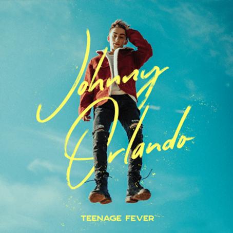 Johnny Orlando - Teenage Fever - EP 2019 (Lyrics)