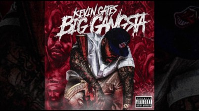 Kevin Gates - Big Gangsta Lyrics