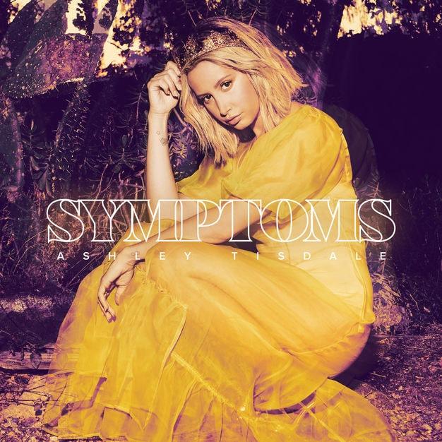Ashley Tisdale - Symptoms