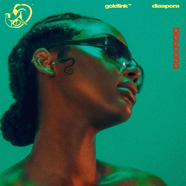 GoldLink - DIASPORA (Album Lyrics)