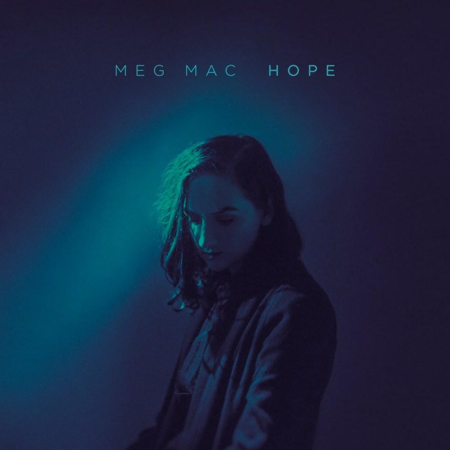 Meg Mac - HOPE (Album Lyrics)