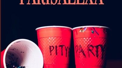 Paris Alexa - Pity Party Lyrics