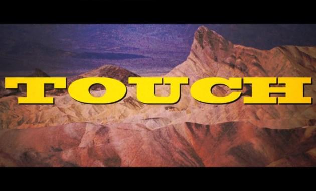 Big Wild – Touch Lyrics